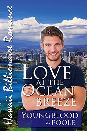 Love at the Ocean Breeze by Youngblood and Poole