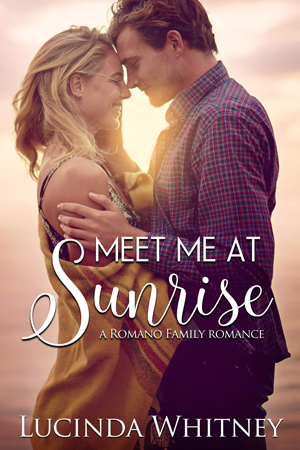 Meet Me At Sunrise by Lucinda Whitney