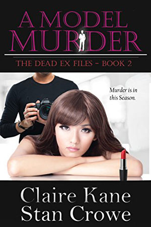 A Model Murder by Claire Kane and Stan Crowe