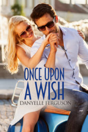 Once Upon A Wish by Danyelle Ferguson