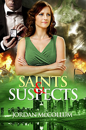 Saints and Suspects by Jordan McCollum