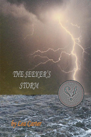 Silver Sagas: The Seeker's Storm by Lea Carter