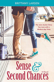 Sense and Second Chances by Brittany Larsen