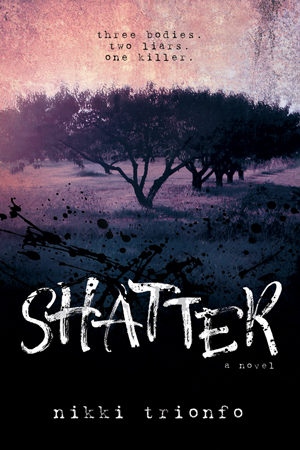 Shatter by Nikki Trionfo
