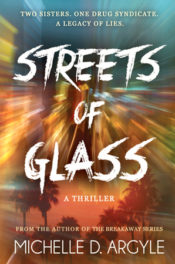 Streets of Glass by Michelle D. Argyle
