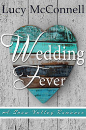 Wedding Fever by Lucy McConnell