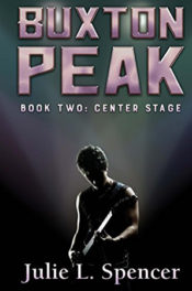 Center Stage by Julie L. Spencer