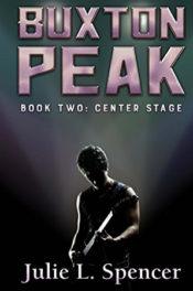 Center Stage by Julie L. Spencer