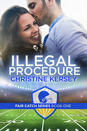 Fair Catch: Illegal Procedure by Christine Kersey