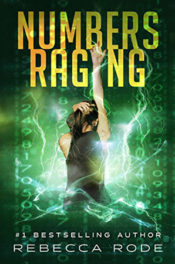 Numbers Raging by Rebecca Rode