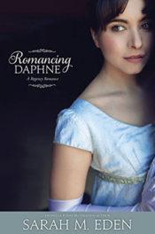 Romancing Daphne by Sarah M. Eden
