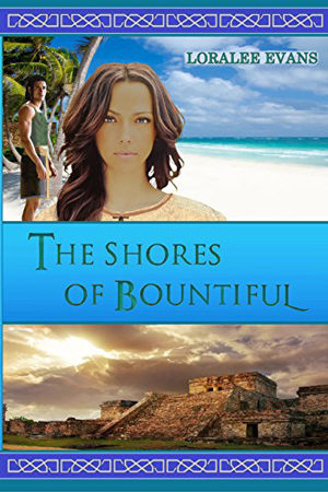 The Shores of Bountiful by Loralee Evans