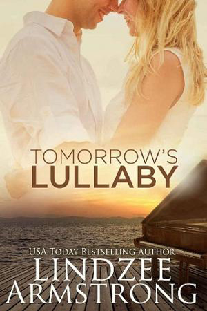 Tomorrow's Lullaby by Lindzee Armstrong