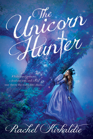 The Unicorn Hunter by Rachel Kirkaldie