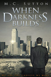 When Darkness Builds by M.C. Sutton
