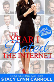 The Year I Dated the Internet by Stacy Lynn Carroll