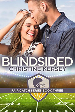 Fair Catch: Blindsided by Christine Kersey