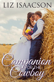 A Companion for the Cowboy by Liz Isaacson