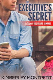 The Executive's Secret by Kimberley Montpetit