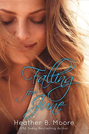 Falling for June by Heather B. Moore
