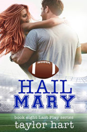 Hail Mary by Taylor Hart