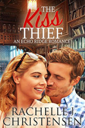The Kiss Thief by Rachelle J. Christensen