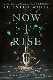 Now I Rise by Kiersen White