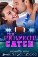Last Play: The Perfect Catch by Jennifer Youngblood