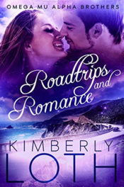 Roadtrips and Romance by Kimberly Loth
