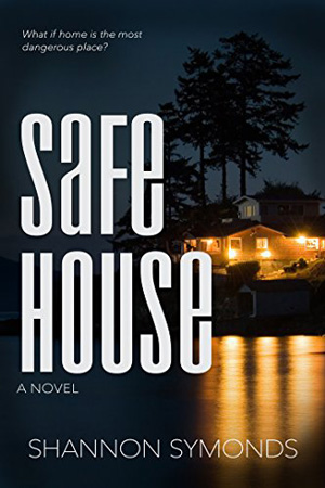 Safe House by Shannon Symonds