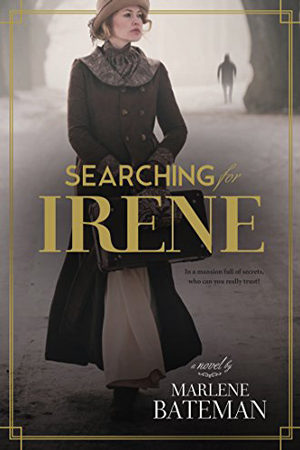 Searching for Irene by Marlene Bateman