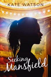 Seeking Mansfield by Kate Watson