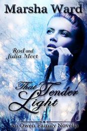 That Tender Light by Marsha Ward