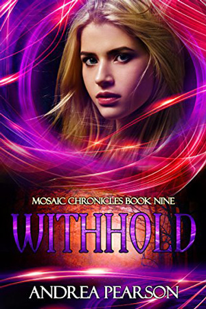 Mosaic: Withhold by Andrea Pearson