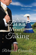A Bride Worth Taking by Rebecca Connolly