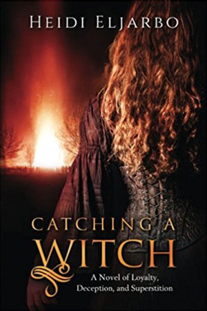 Catching a Witch by Heidi Eljarbo