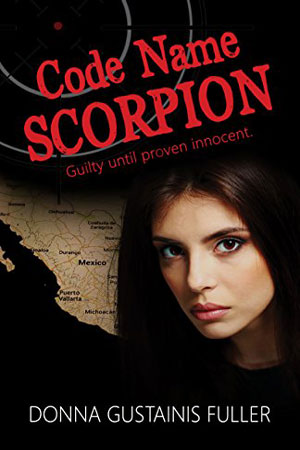 Code Name Scorpion by Donna Gustainis Fuller