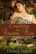 Courting the Country Miss by Donna Hatch