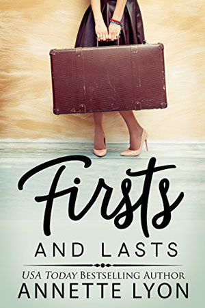 Timeless Romance Novella: Firsts and Lasts by Annette Lyon