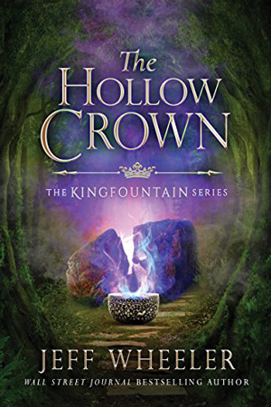 Kingfountain: The Hollow Crown by Jeff Wheeler