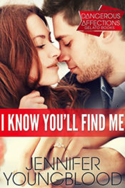 I Know You'll Find Me by Jennifer Youngblood