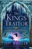 Kingfountain: The King's Traitor by Jeff Wheeler
