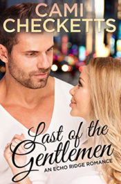Last of the Gentlemen by Cami Checketts