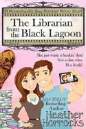 Moonchuckle Bay: The Librarian from the Black Lagoon by Heather Horrocks