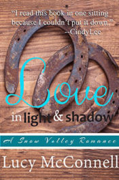 Love in Light and Shadow by Lucy McConnell