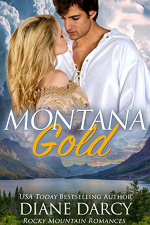 Montana Gold by Diane Darcy