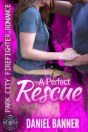 A Perfect Rescue by Daniel Banner