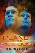 Planet of the Red Dust by N. Tolman Rudolph