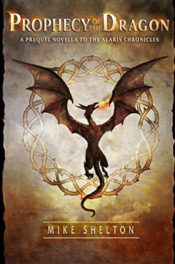 Prophecy of the Dragon by Mike Shelton