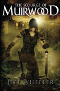 Legends of Muirwood: The Scourge of Muirwood by Jeff Wheeler